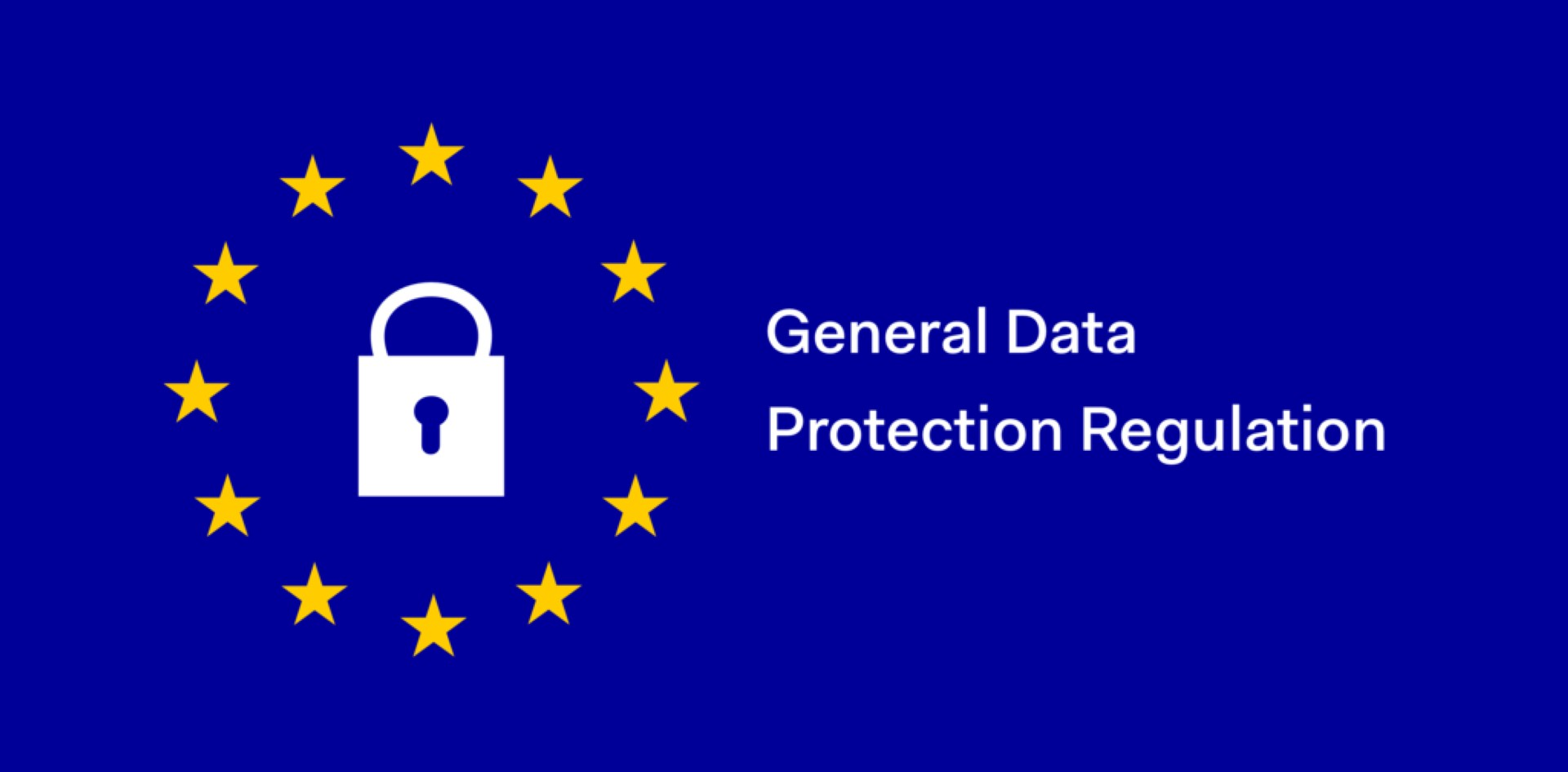 General Data Protection Regulation - Our Privacy Policy